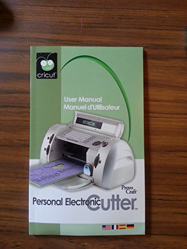 Cricut Personal Electric Cutter User Manual By Provo Craft