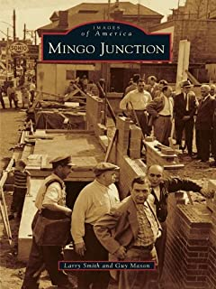 Mingo Junction (Images of America)