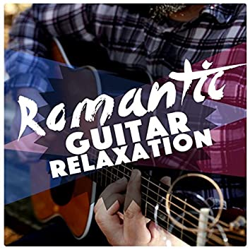 Romantic Guitar Relaxation