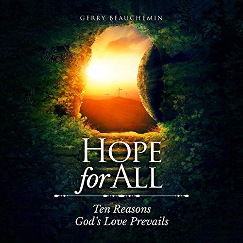 Hope for All: Ten Reasons God's Love Prevails audiobook cover art