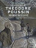 Théodore Poussin, Récit complet Tome 6 - Novembre toute l'année