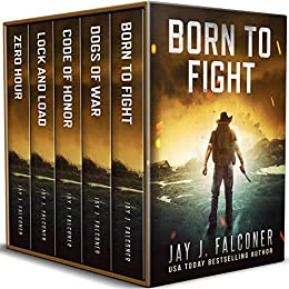 Born to Fight (A Post-Apocalyptic EMP Thriller) by [Jay J. Falconer]