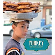 Turkey: More Than 100 Recipes With Tales from the Road