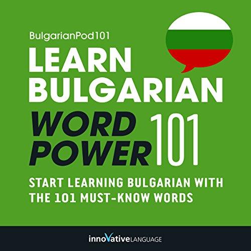 Learn Bulgarian - Word Power 101 cover art