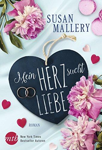 Mein Herz sucht Liebe: Liebesroman