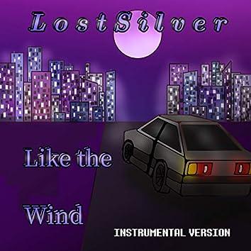Like the Wind (Instrumental Version)
