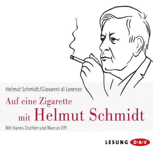 Auf eine Zigarette mit Helmut Schmidt audiobook cover art
