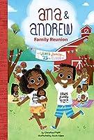 Family Reunion (Ana & Andrew)