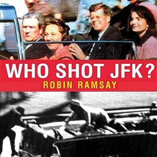 Who Shot JFK? audiobook cover art