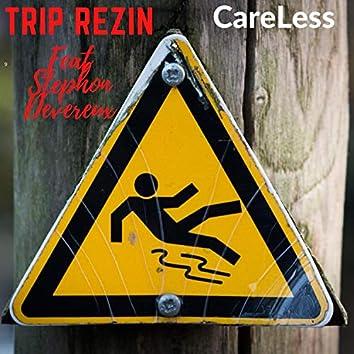 CareLess (feat. Stephon Devereux)