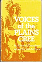 Voices of the Plains Cree,
