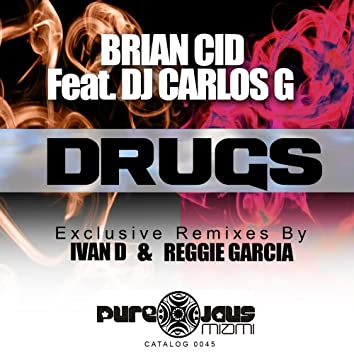 Drugs (feat. DJ Carlos G)