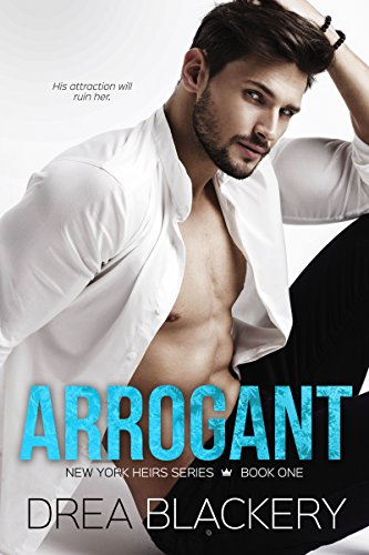 Arrogant (New York Heirs #1)