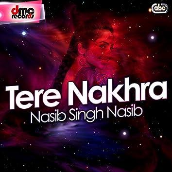 Tere Nakhra