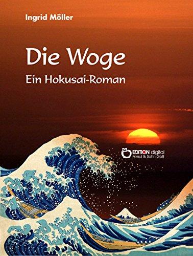 Die Woge: Ein Hokusai-Roman (German Edition)