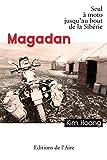 Magadan - Seul à moto jusqu'au bout de la Sibérie
