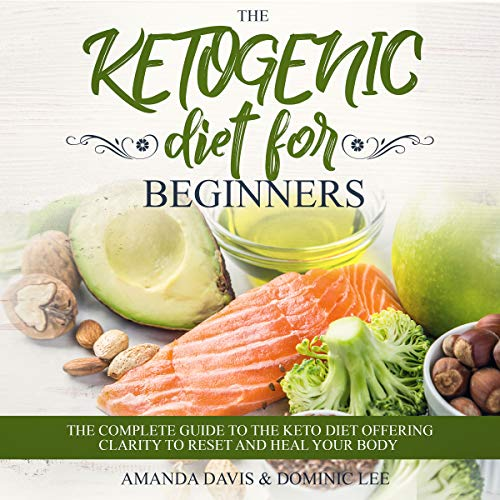 The Ketogenic Diet for Beginners audiobook cover art