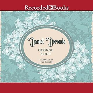 Daniel Deronda                   Autor:                                                                                                                                 George Eliot                               Sprecher:                                                                                                                                 Jill Tanner                      Spieldauer: 36 Std. und 51 Min.     Noch nicht bewertet     Gesamt 0,0