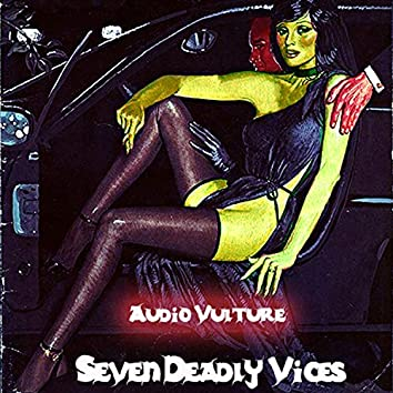 Seven Deadly Vices