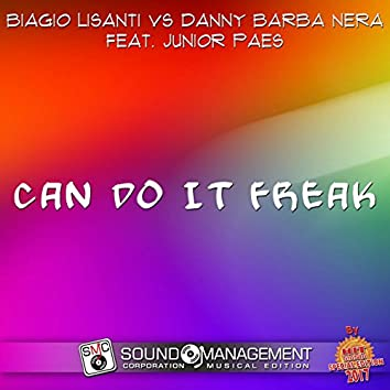 Can Do It Freak (feat. Junior Paes) [Hit Mania Special Edition 2017]