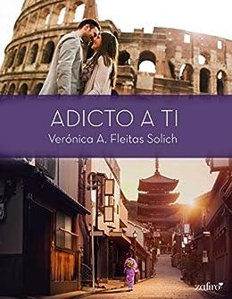 Adicto a ti – Verónica A. Fleitas Solich (Rom) 51-IzFUTluL._SX260_