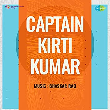 Captain Kirti Kumar (Original Motion Picture Soundtrack)