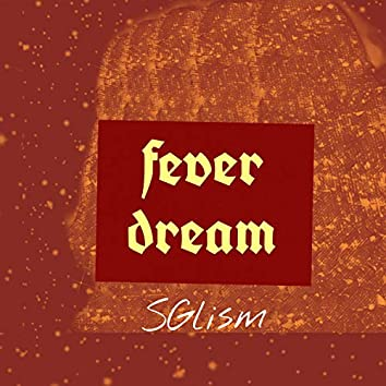 Fever Dream (Instrumental Version)