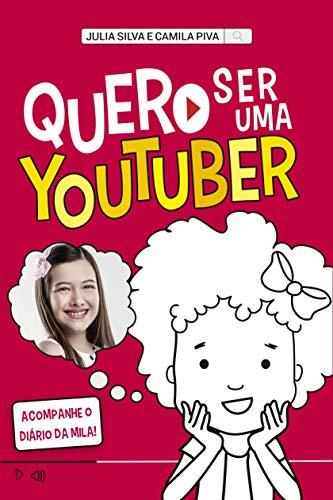 Quero ser uma youtuber: Acompanhe o Diário da Mila!