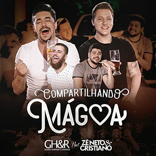 George Henrique & Rodrigo feat. Zé Neto & Cristiano