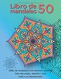 Libro de mandalas 50 — Libro de mandalas con motivos mágicos para relajarse, meditar y dar paso a la imaginación:...