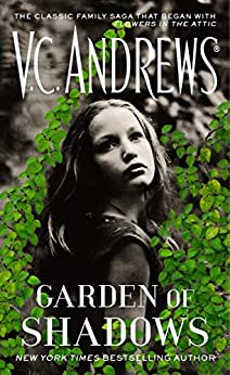 Garden of Shadows (Dollanganger Book 5) by [V.C. Andrews]