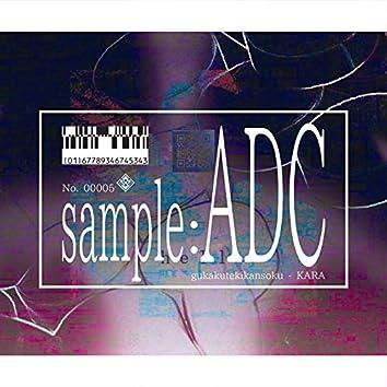 sample:ADC