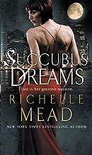 Succubus Dreams: Urban Fantasy