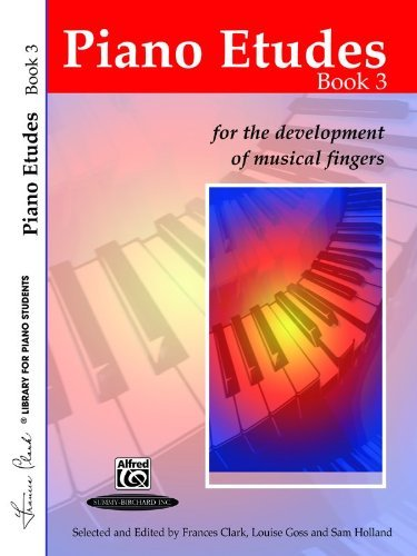 Piano Etudes for the Development of Musical Fingers (Frances Clark Library for Piano Students) (English Edition)