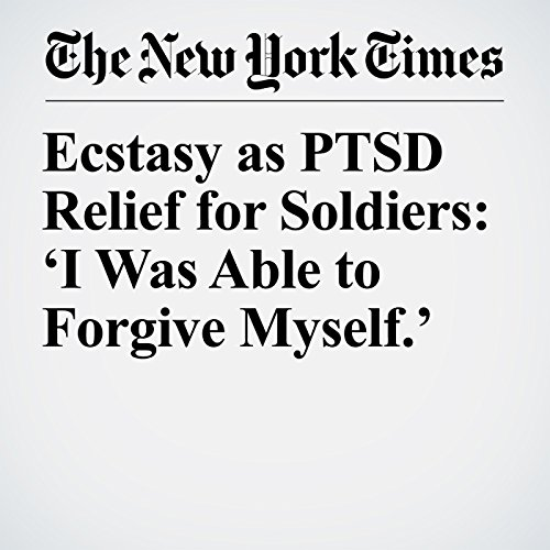 Ecstasy as PTSD Relief for Soldiers: 'I Was Able to Forgive Myself.' copertina