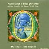 Musica per a dues guitarres Recuerdos de viaje op 71 (1887) n.8 Rumores de la Cantos de espana op 232 (1896) n.4 Cordoba Suite espanola n.1 op 47 (1886) n.3 Sevilla Valses poeticos (1887) n.1  n.7