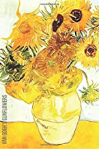 Van Gogh's Sunflowers: Inspirational Quotes Blank Lined Journal