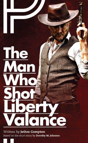 The Man Who Shot Liberty Valance (Oberon Modern Plays)