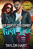 Her Country Star Cowboy First Love: Sweet First Loves and Second Chances (Solid Gold Summerville Ranch Billionaire Romances Book 1)