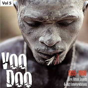 Voodoo - Rare Ritual Sounds & Jazz Interpretations, Vol. 5