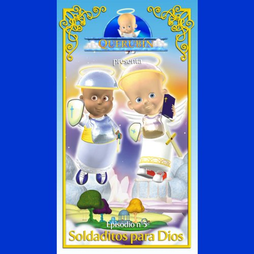 Querubín: Episodio 5 - Soldaditos para Dios [Cherubin: Episode 5: Soldiers for God] copertina