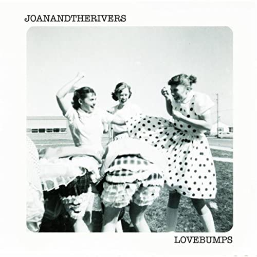 Joan and the Rivers