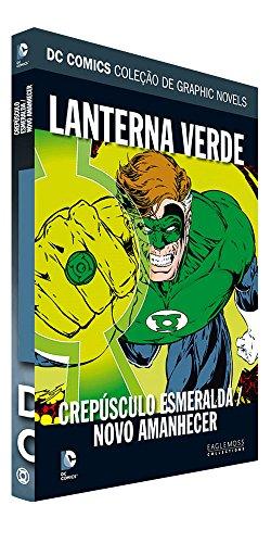 DC Graphic Novels. Lanterna Verde. Crepúsculo Esmeralda. Novo Amanhecer