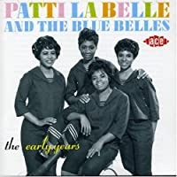 The Early Years by Patti Labelle