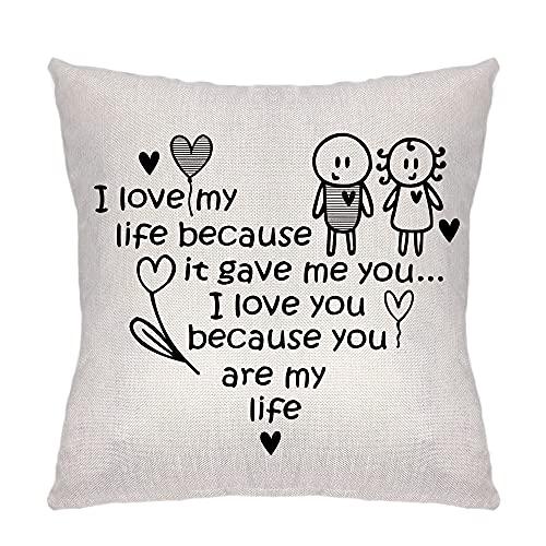 ZCHXD Regalos de San Valentín Funda de cojín Funda para sofá Familia Sala Dormitorio Decoración I Love My Life Because It Gave Me You