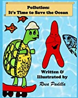 Pollution: It's Time to Save the Ocean
