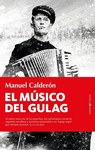 El músico del Gulag (Novela) (Spanish Edition)