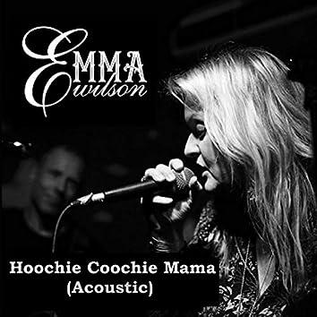 Hoochie Coochie Mama