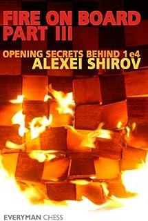 Fire on Board: Opening Secrets Behind 1 e4 Pt. 3