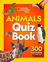 Animals Quiz Book: 300 Brain Busting Trivia Questions (National Geographic Kids)